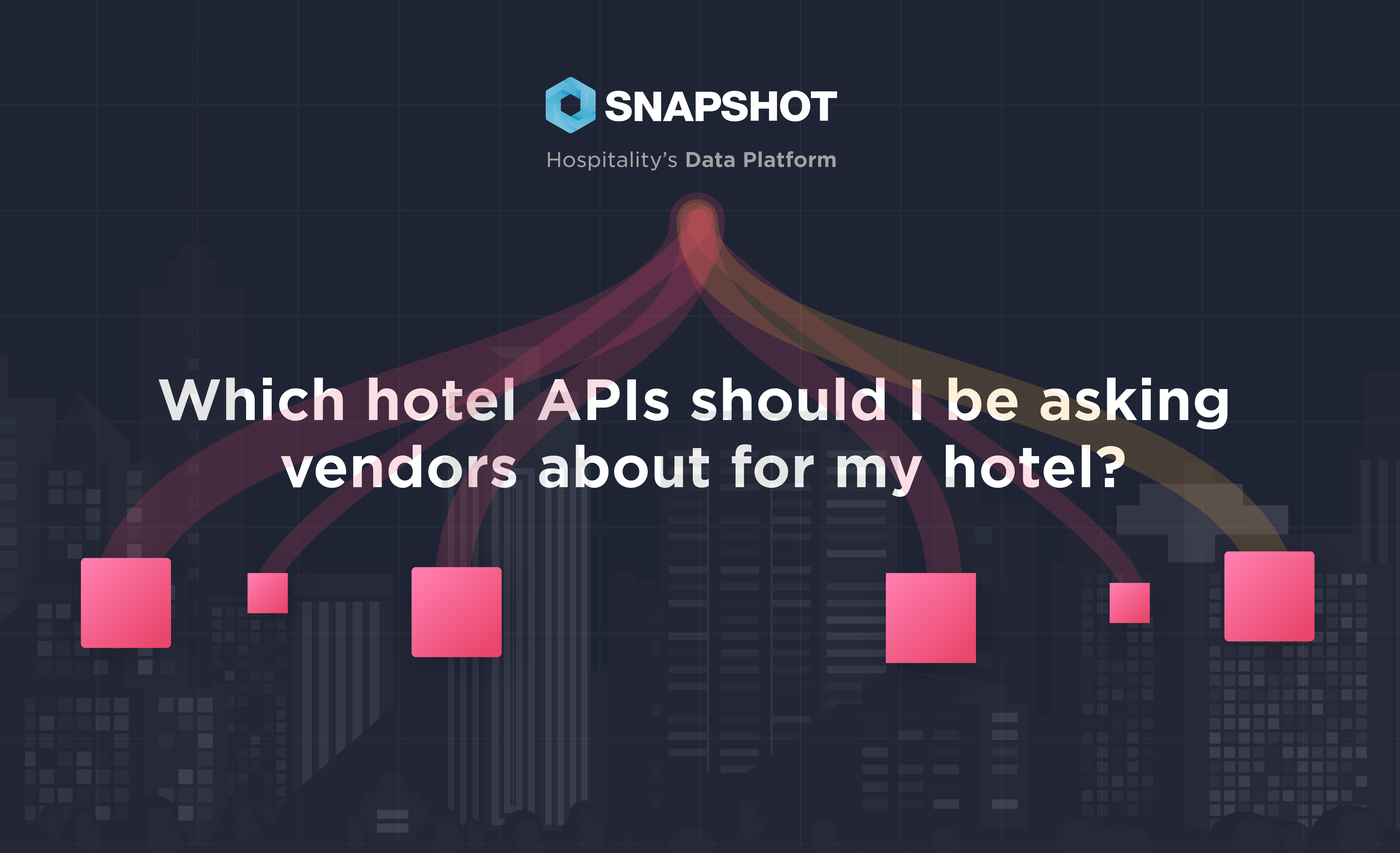 Which hotel APIs should I be asking vendors about for my hotel?
