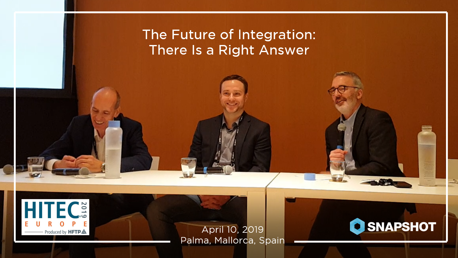 """Highlights from HITEC Europe Panel Discussion: """"The Future of Integration: There Is A Right Answer"""""""